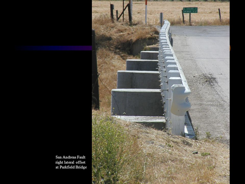 San Andreas Fault right lateral offset at Parkfield Bridge