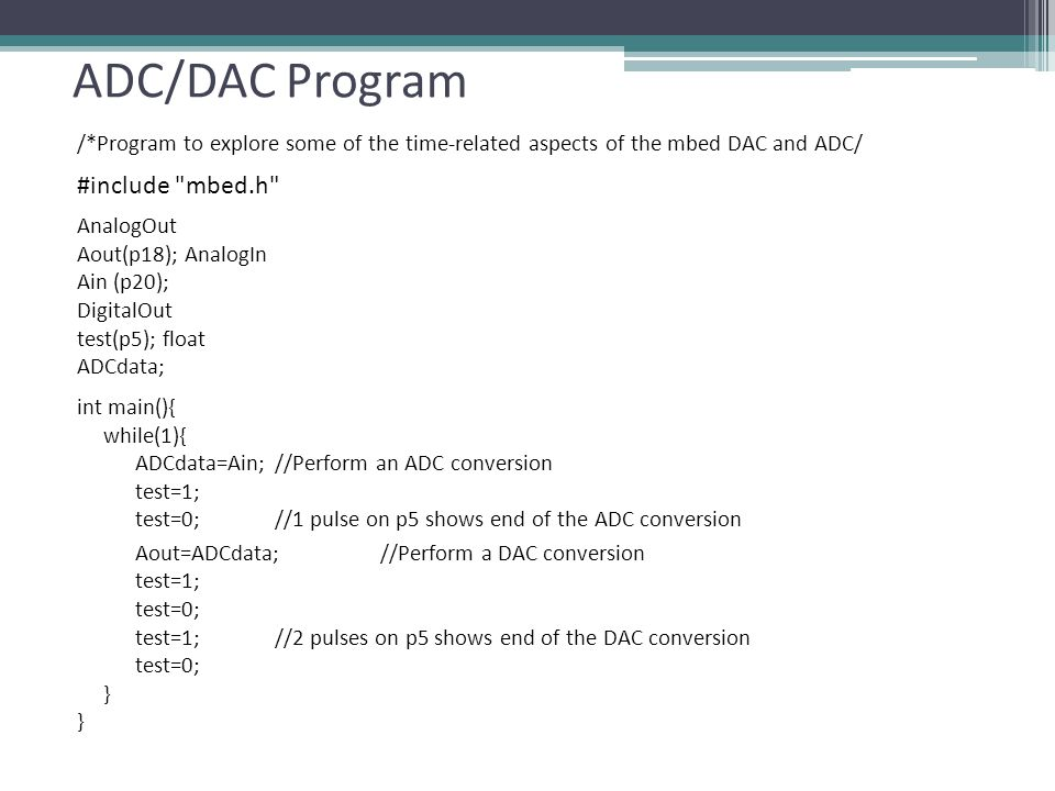 ADC/DAC Program #include mbed.h