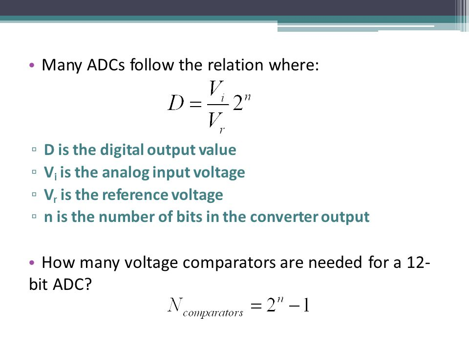 Many ADCs follow the relation where: