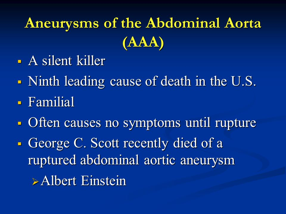 Aneurysms of the Abdominal Aorta (AAA)