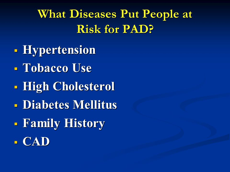 What Diseases Put People at Risk for PAD