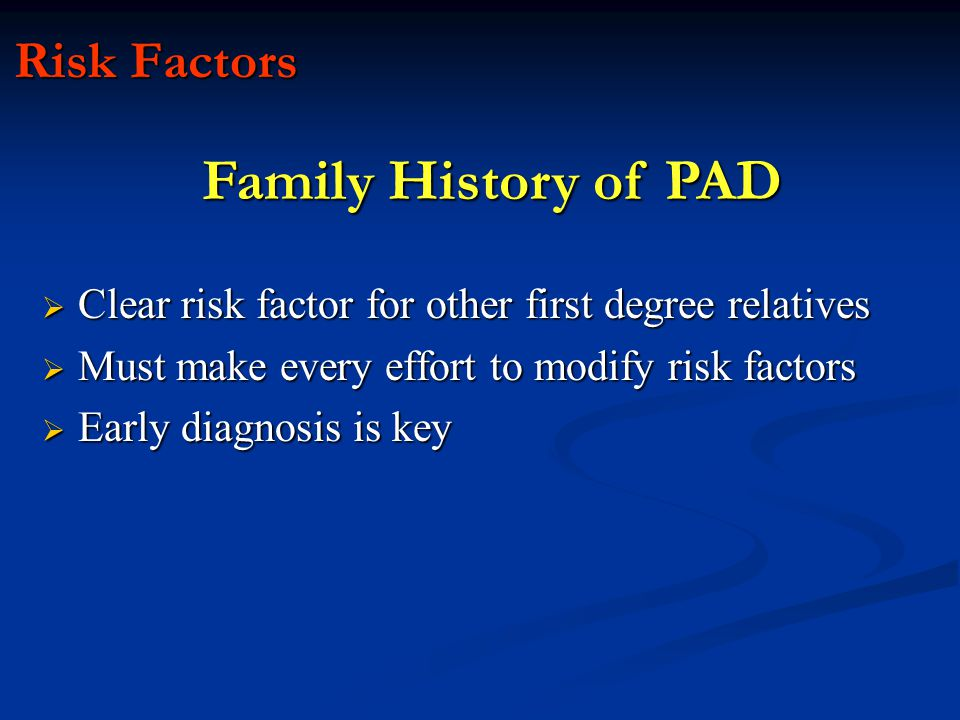 Family History of PAD Risk Factors