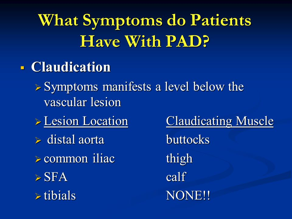 What Symptoms do Patients Have With PAD