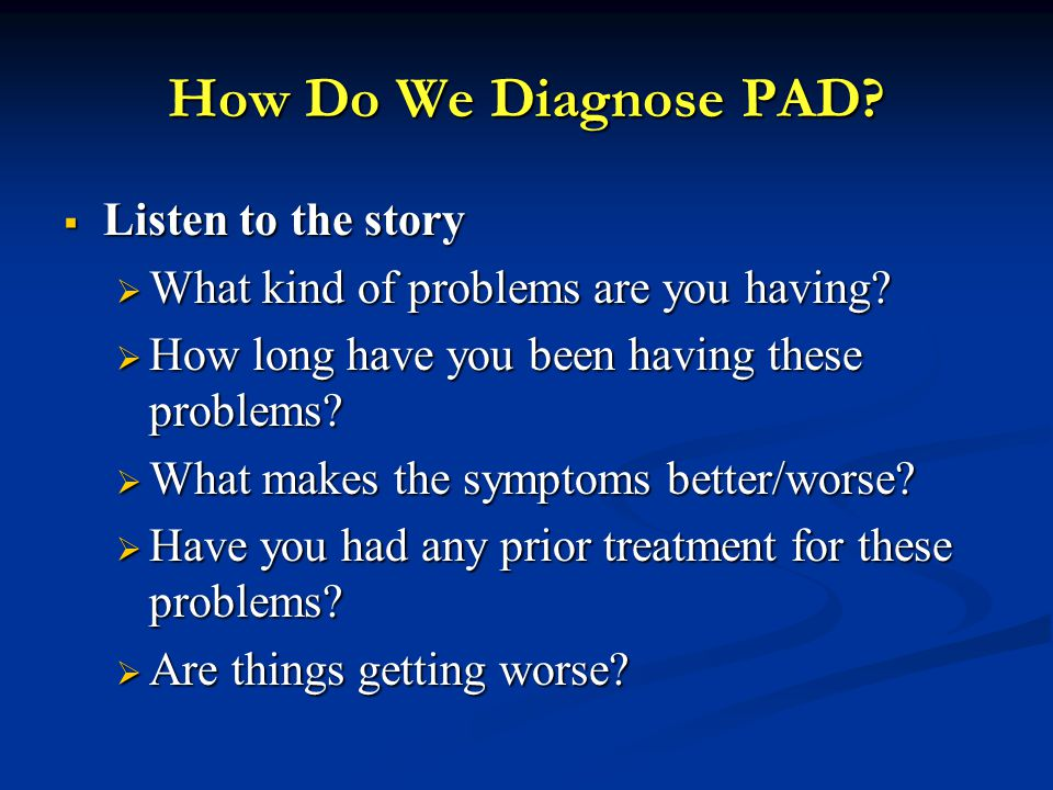 How Do We Diagnose PAD Listen to the story