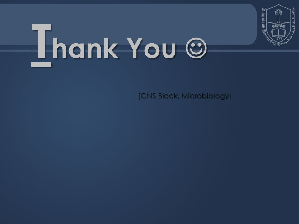 Thank You  (CNS Block, Microbiology)