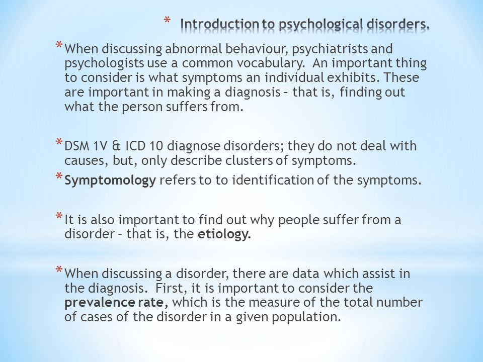 Introduction to psychological disorders.