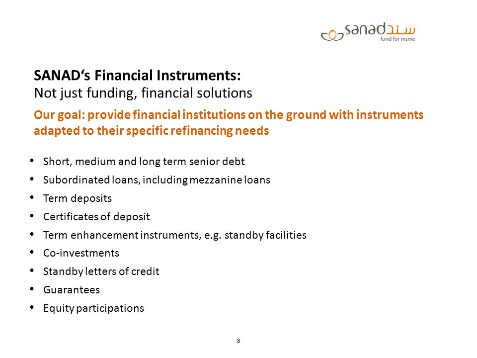 SANAD's Financial Instruments: Not just funding, financial solutions