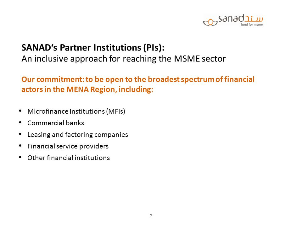 SANAD's Partner Institutions (PIs): An inclusive approach for reaching the MSME sector