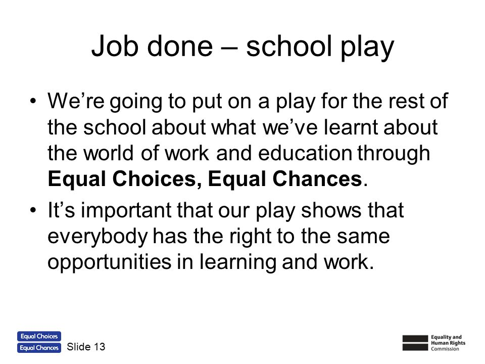 Job done – school play