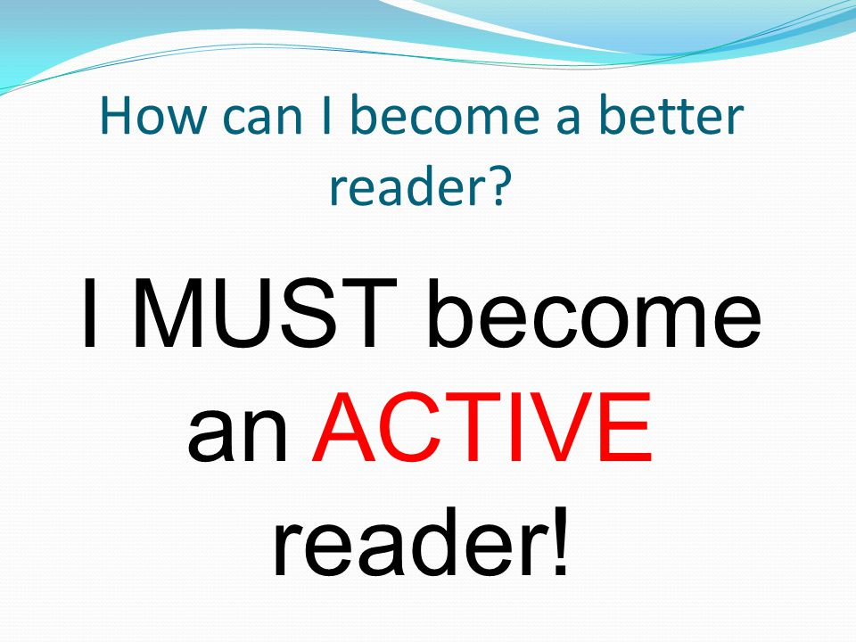How can I become a better reader