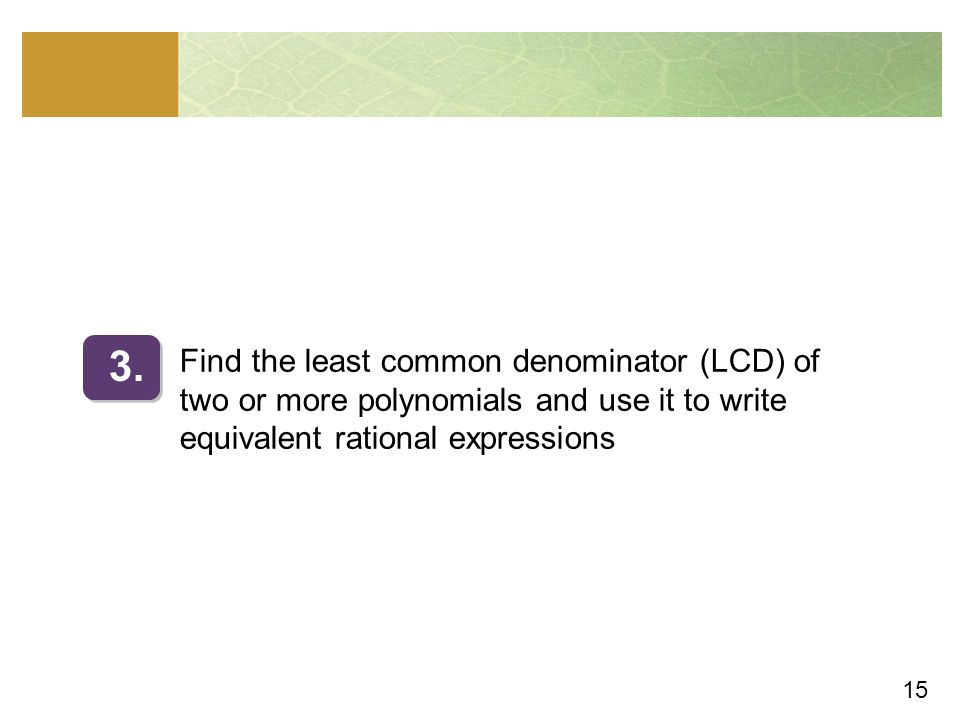 Find the least common denominator (LCD) of