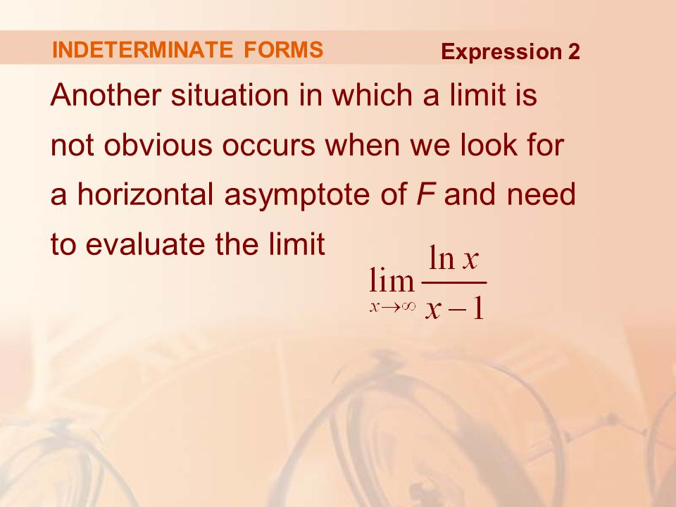 INDETERMINATE FORMS Expression 2.