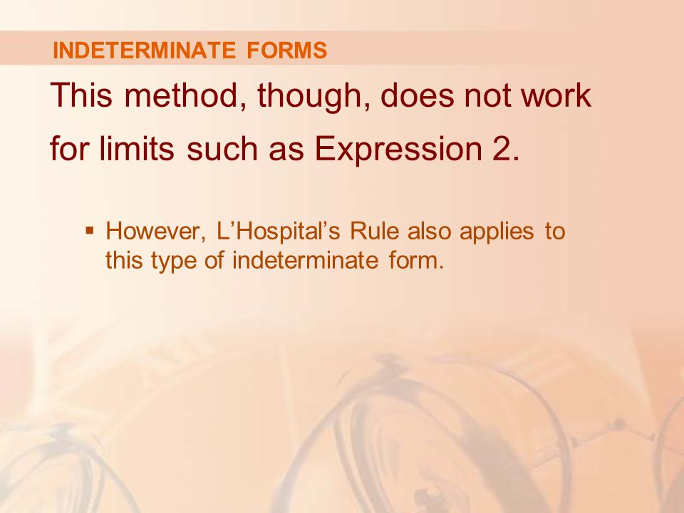 This method, though, does not work for limits such as Expression 2.