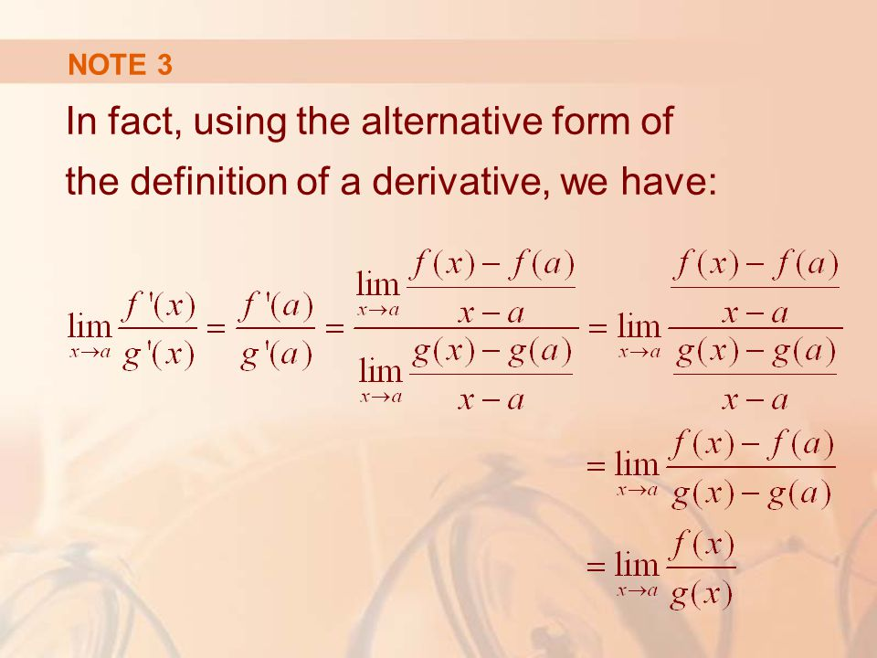 NOTE 3 In fact, using the alternative form of the definition of a derivative, we have: