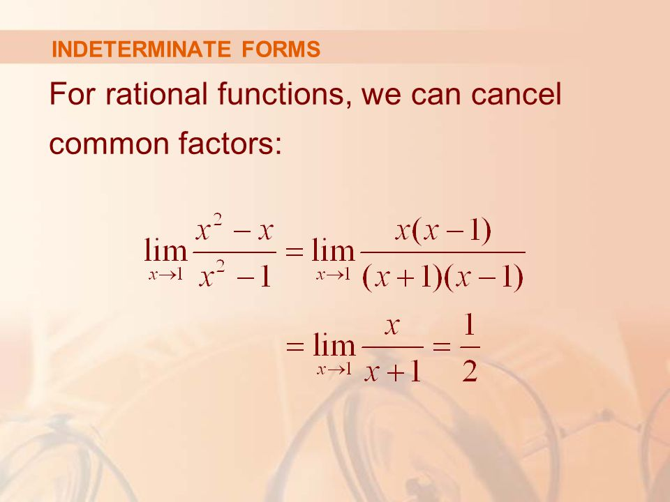 For rational functions, we can cancel common factors: