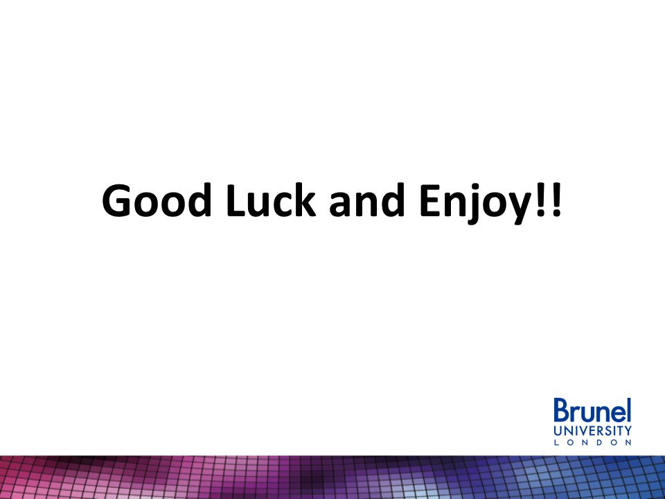 Good Luck and Enjoy!!