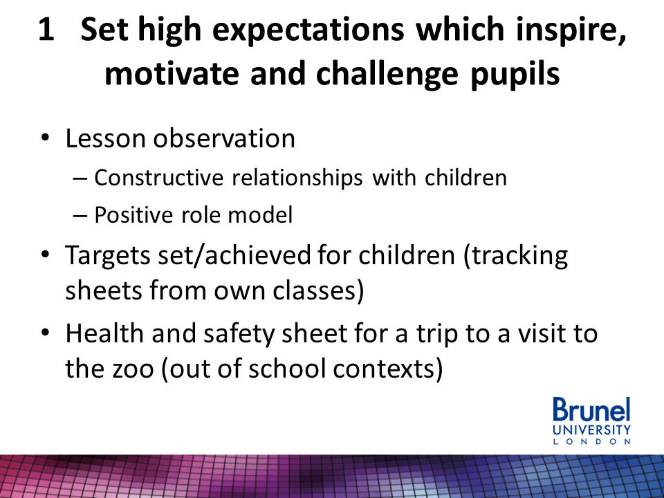 1 Set high expectations which inspire, motivate and challenge pupils
