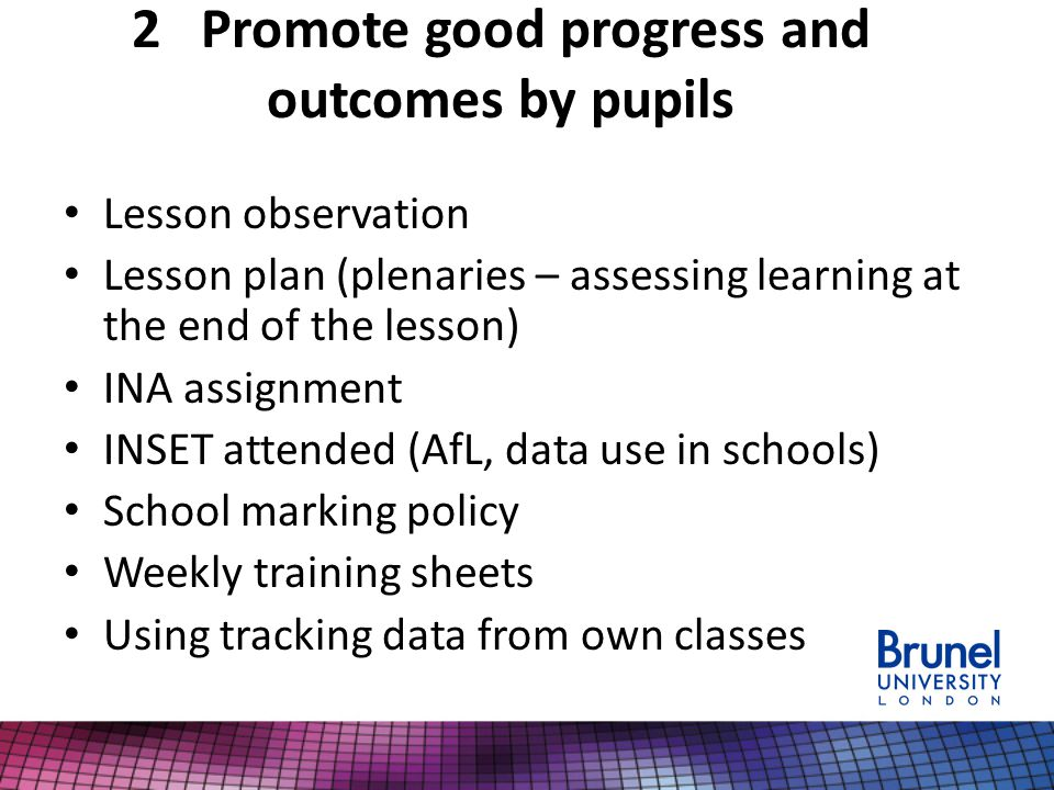 2 Promote good progress and outcomes by pupils