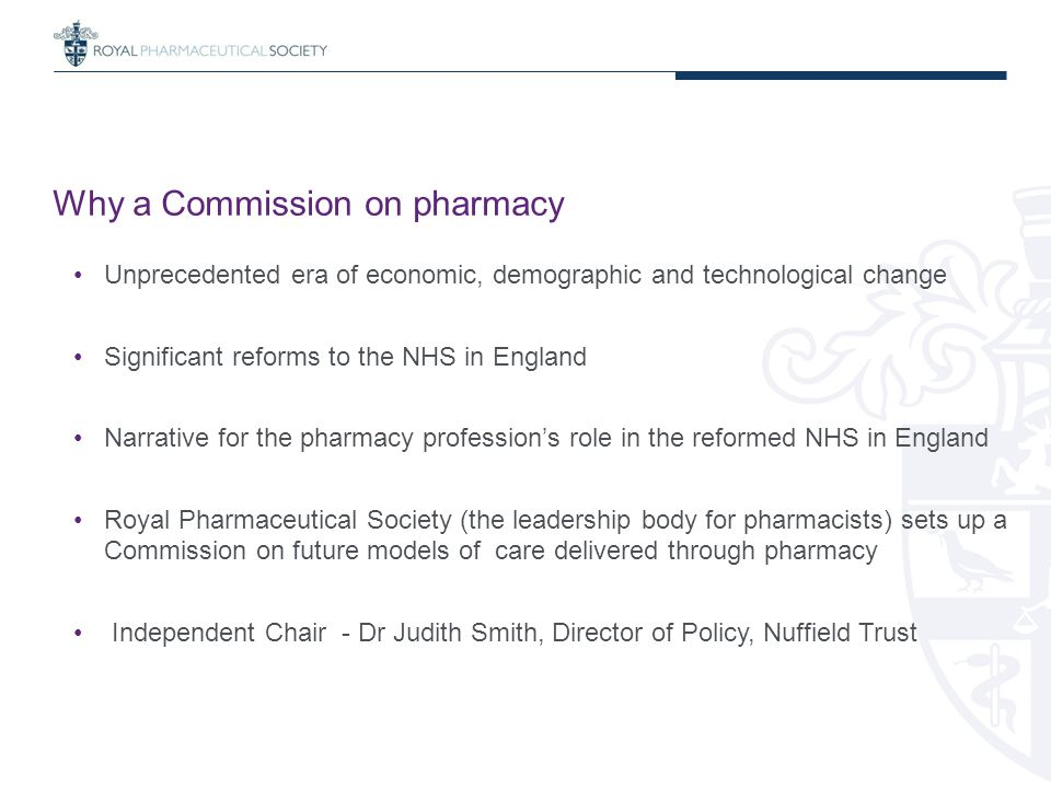 Why a Commission on pharmacy