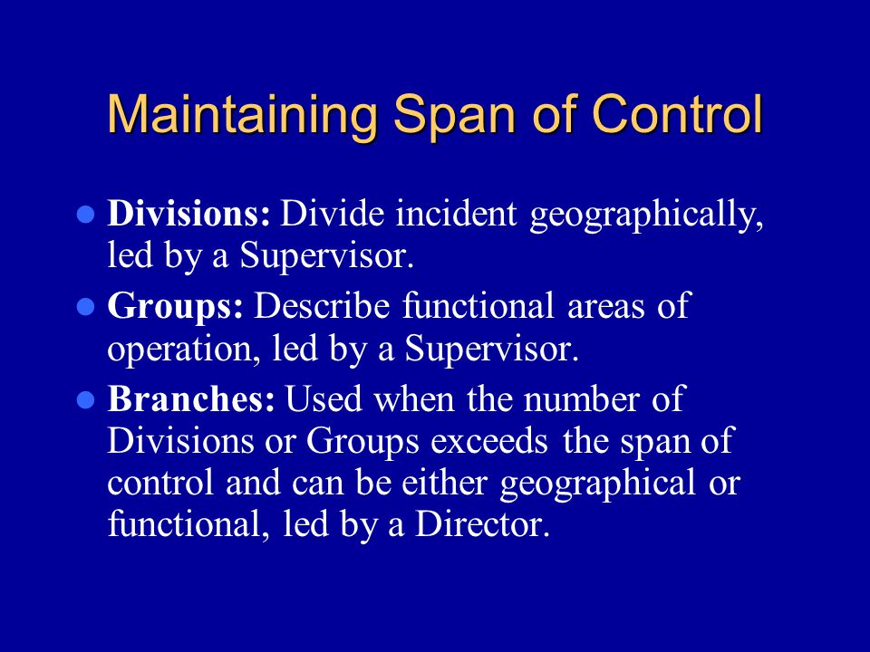 Maintaining Span of Control