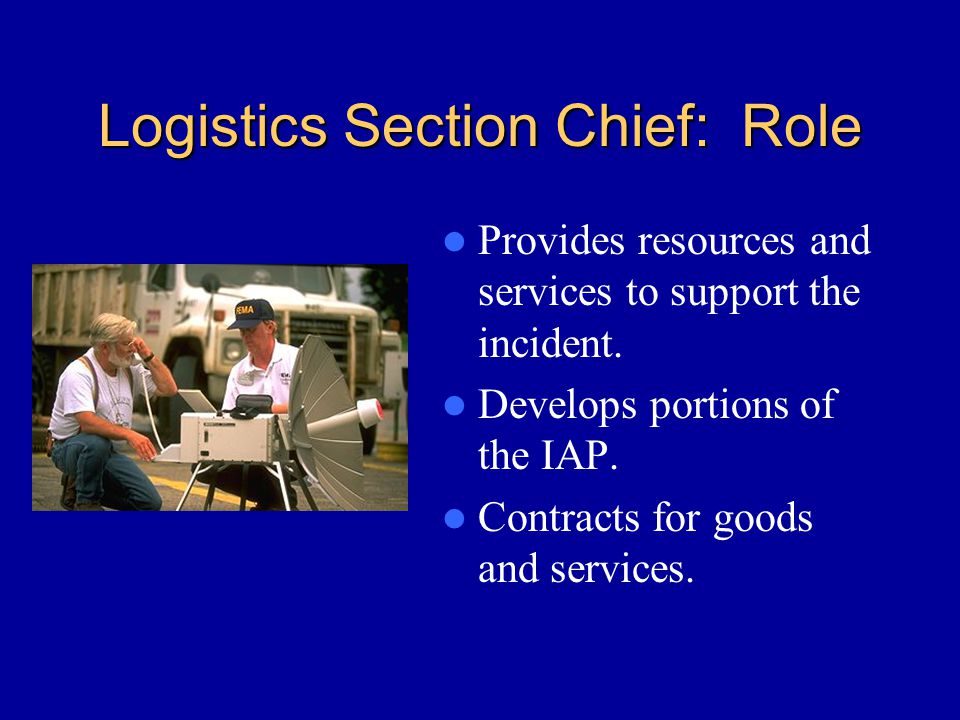 Logistics Section Chief: Role