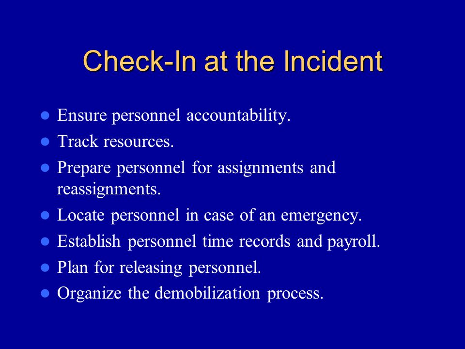 Check-In at the Incident