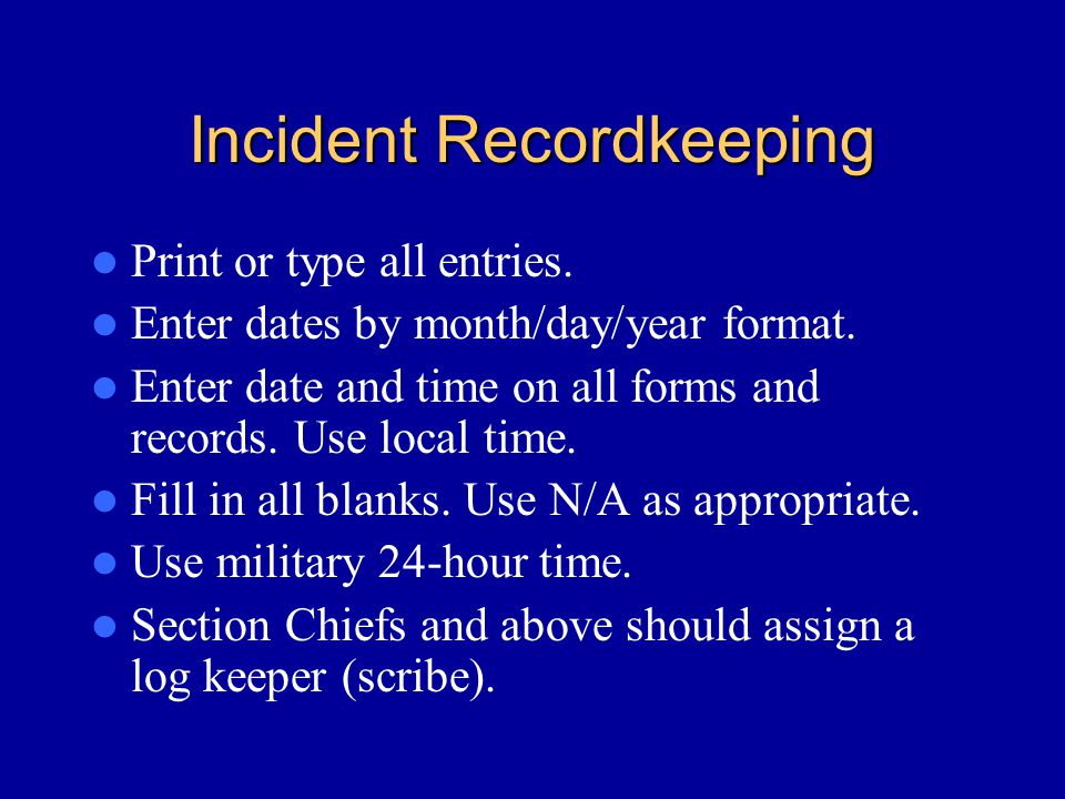 Incident Recordkeeping