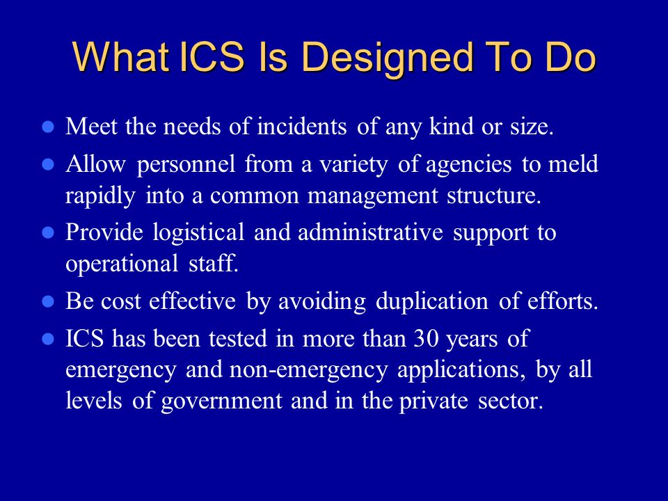 What ICS Is Designed To Do