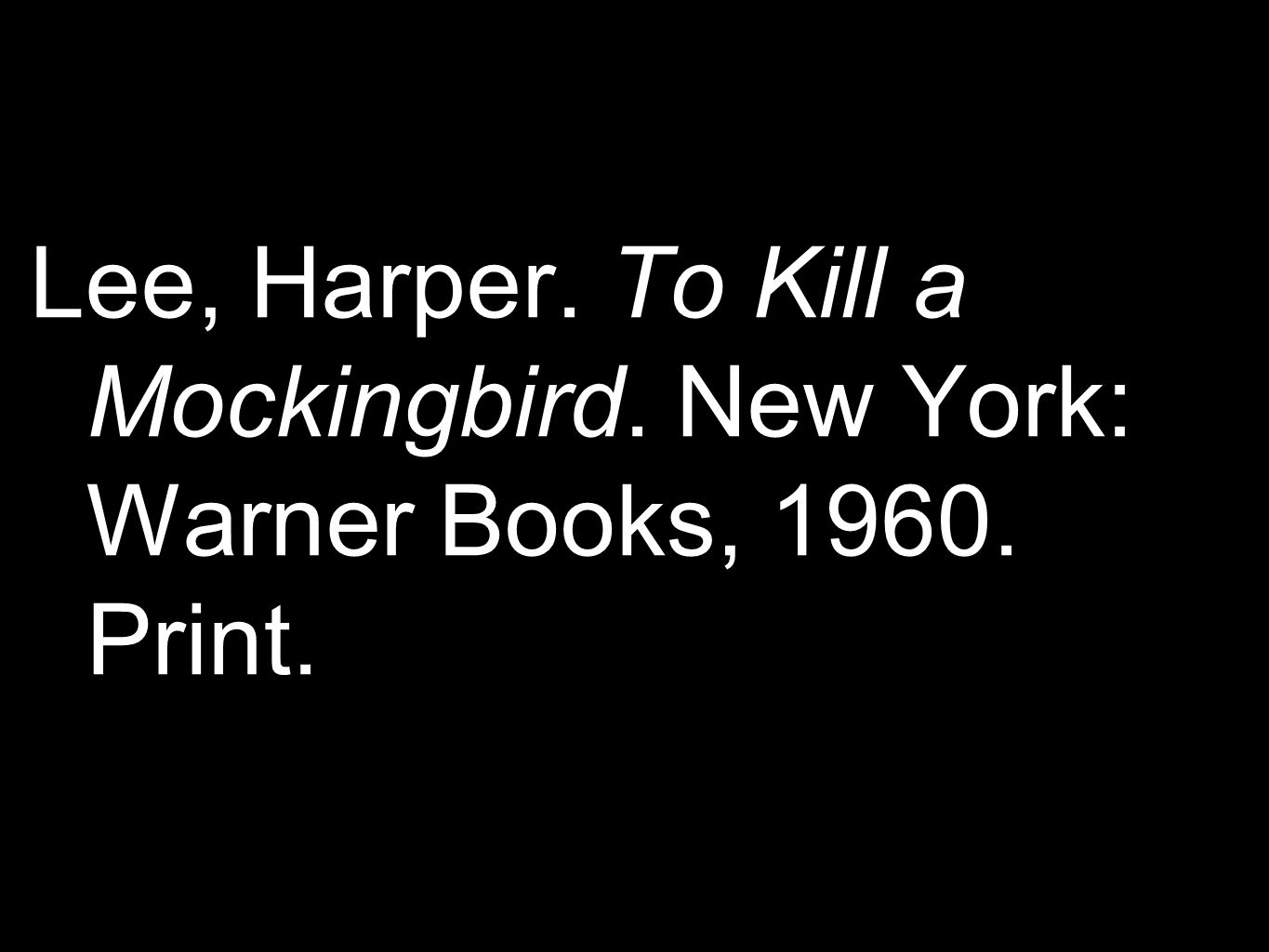 work cited for to kill a mockingbird