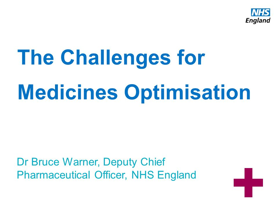 The Challenges for Medicines Optimisation