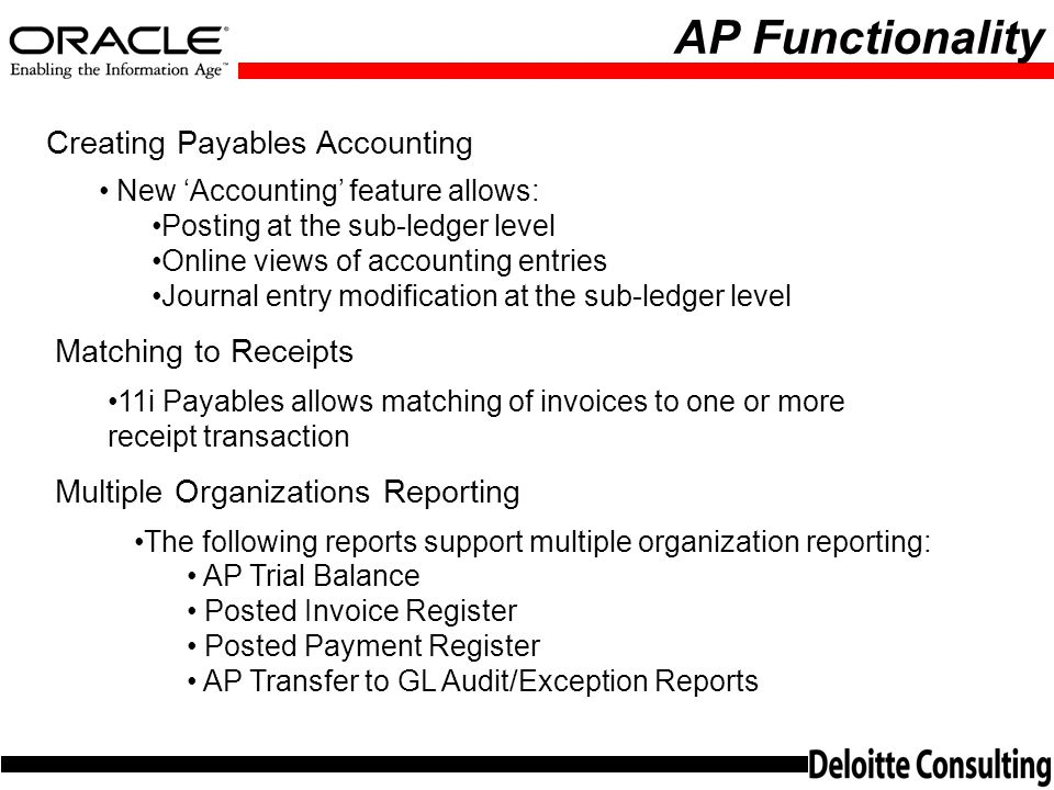 AP Functionality Creating Payables Accounting Matching to Receipts