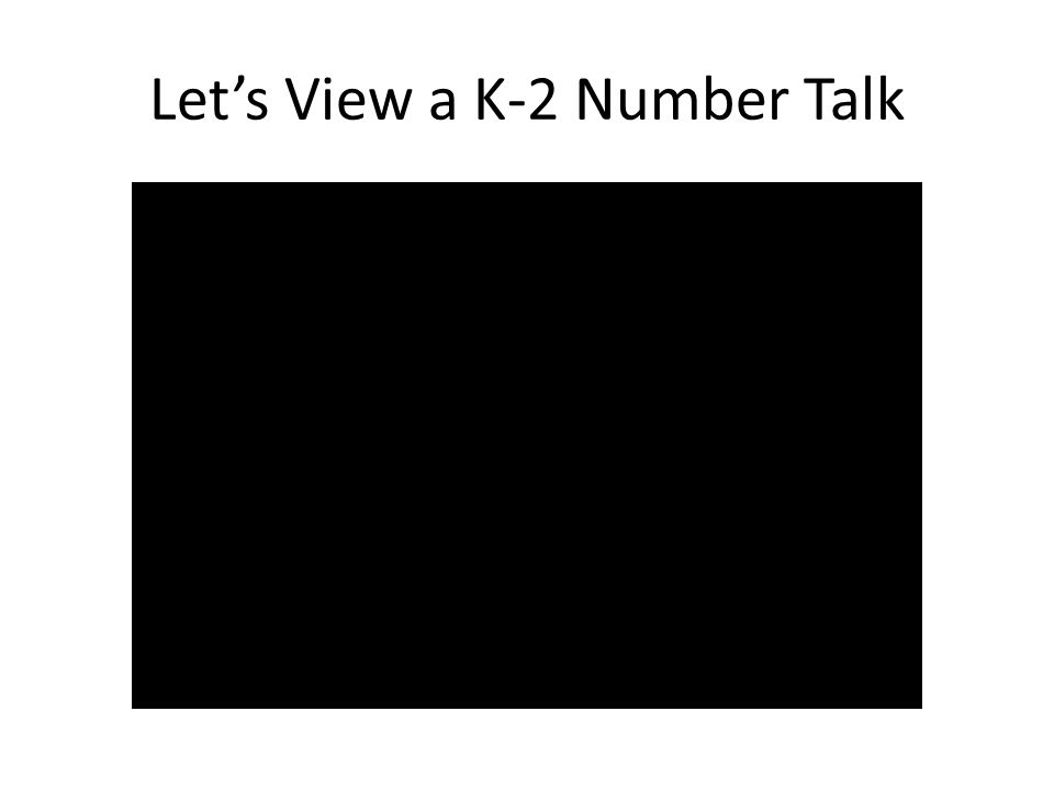 Let's View a K-2 Number Talk
