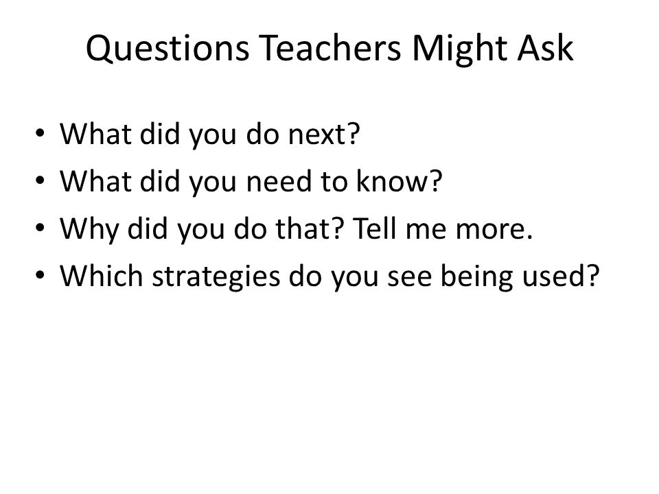 Questions Teachers Might Ask
