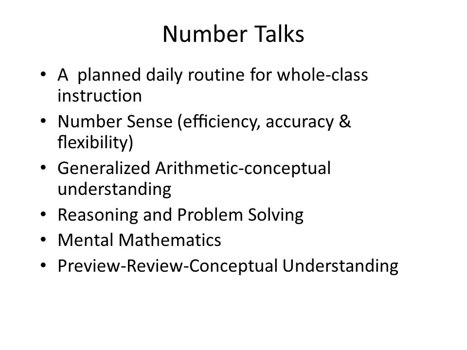 Number Talks A planned daily routine for whole‐class instruction