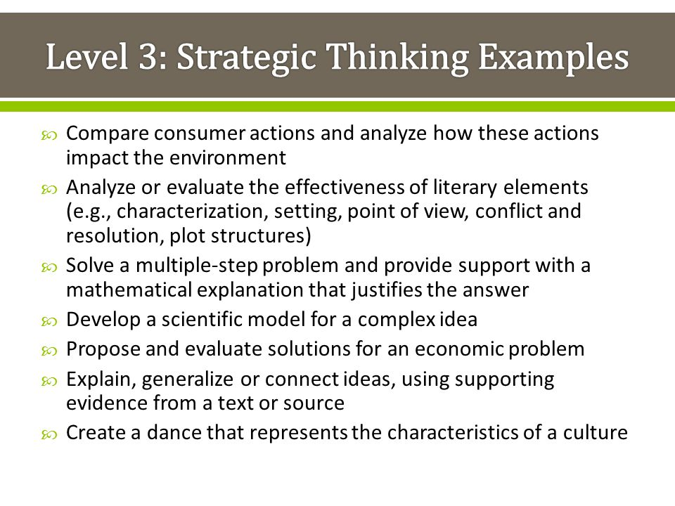 Level 3: Strategic Thinking Examples