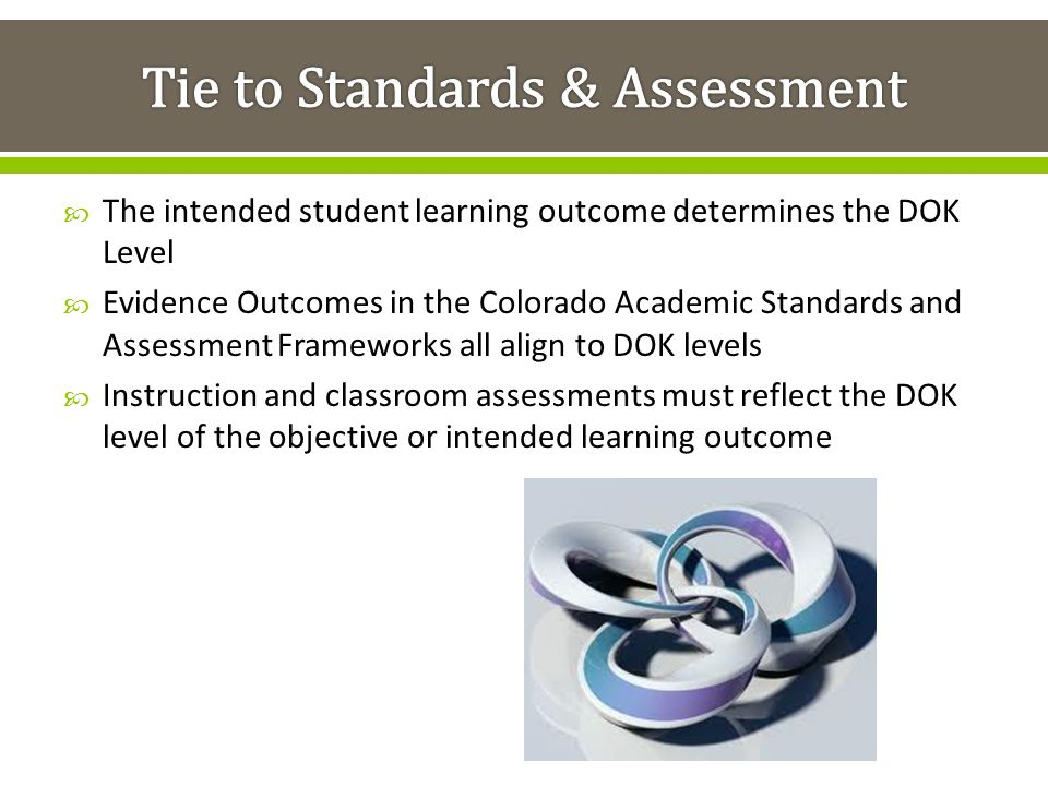 Tie to Standards & Assessment