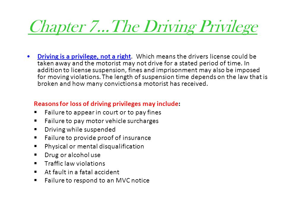 Chapter 7…The Driving Privilege