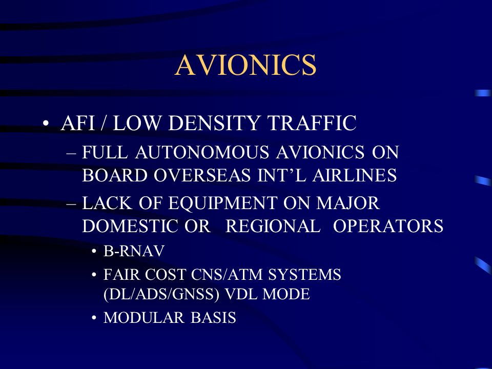 AVIONICS AFI / LOW DENSITY TRAFFIC