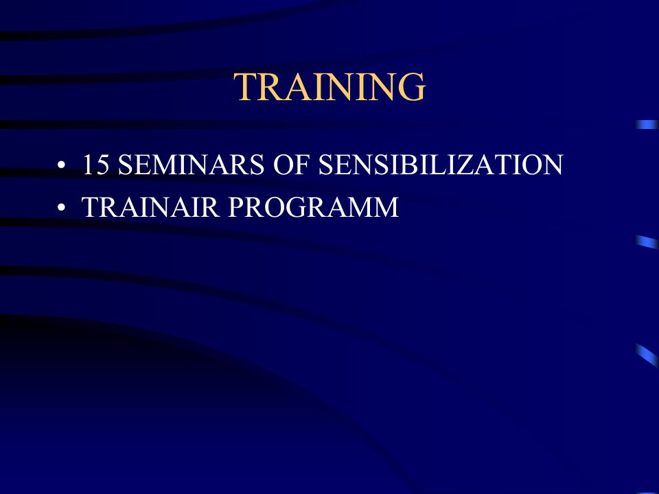 TRAINING 15 SEMINARS OF SENSIBILIZATION TRAINAIR PROGRAMM