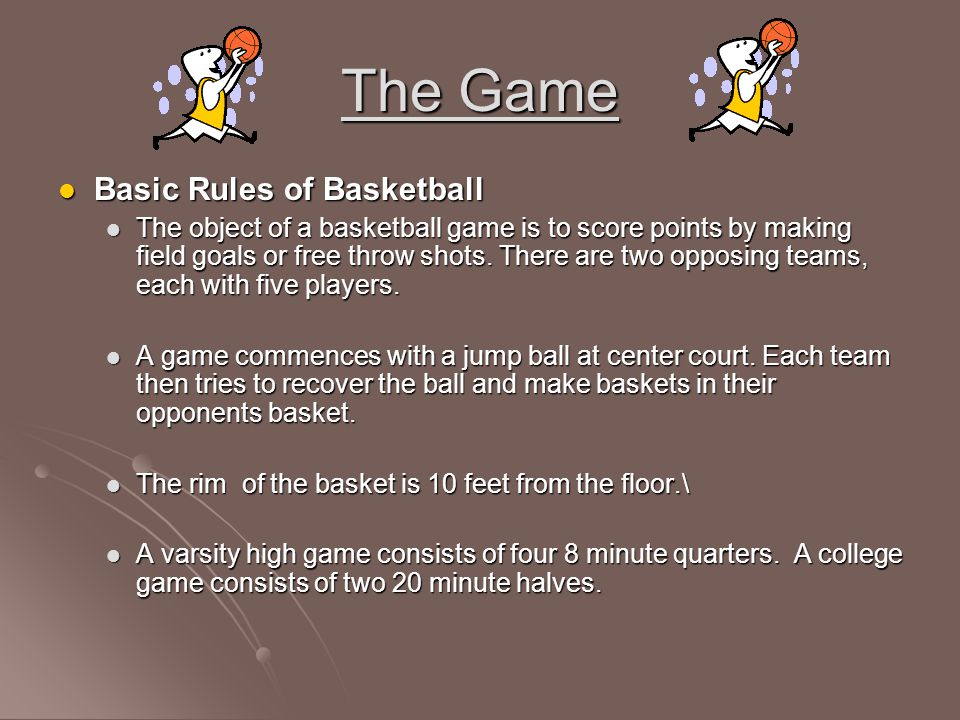 The Game Basic Rules of Basketball
