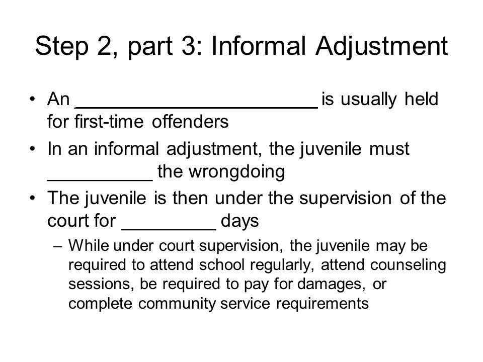 Step 2, part 3: Informal Adjustment