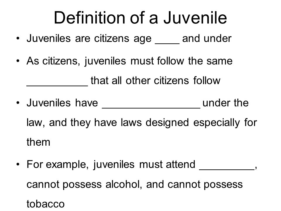 Definition of a Juvenile