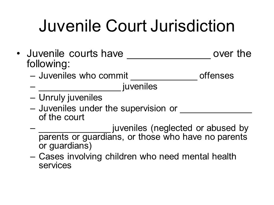 Juvenile Court Jurisdiction