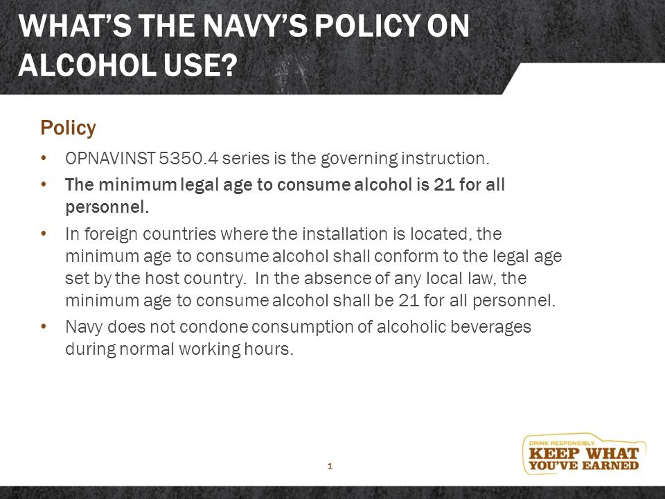 Whats The Navys Policy On Alcohol Use Ppt Download