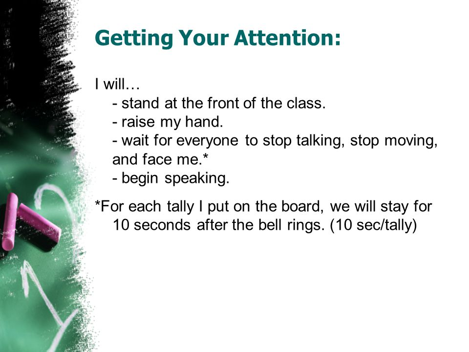 Getting Your Attention: