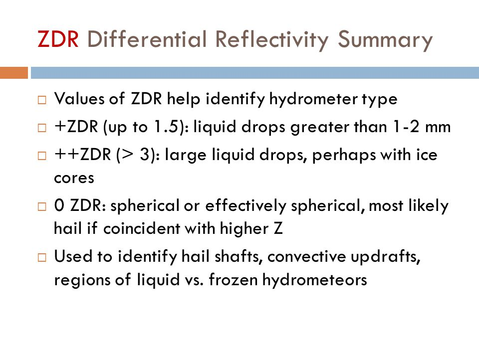 ZDR Differential Reflectivity Summary