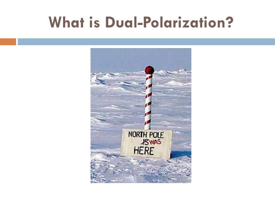What is Dual-Polarization
