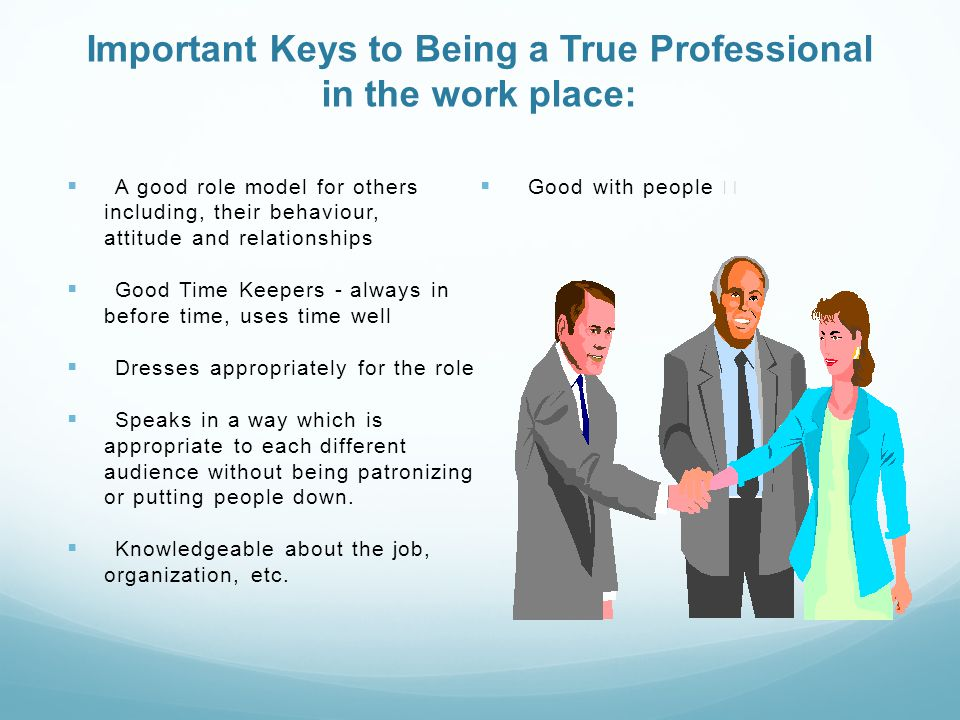 Professionalism in the work place ppt video online download.