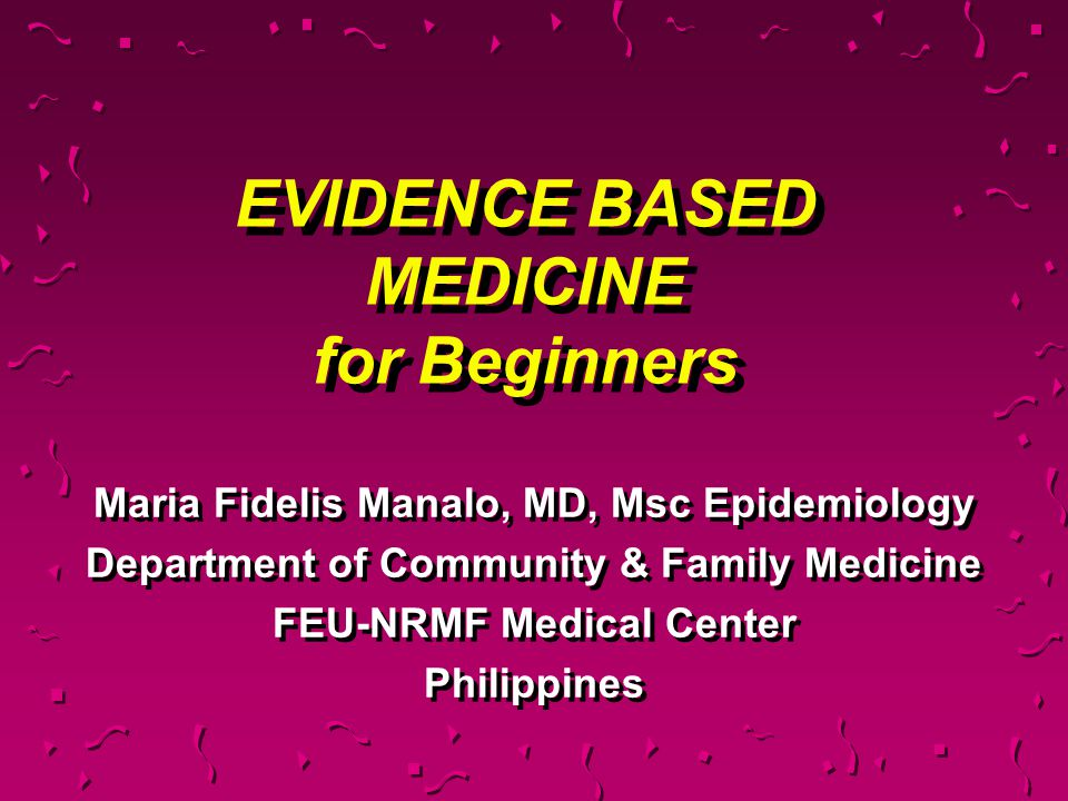 EVIDENCE BASED MEDICINE for Beginners