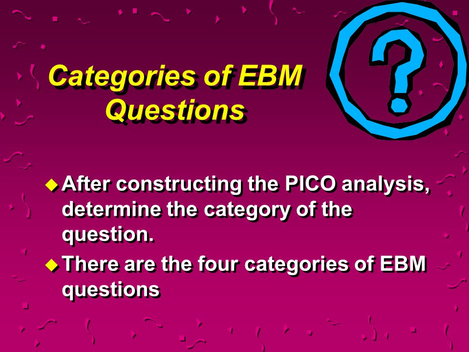 Categories of EBM Questions
